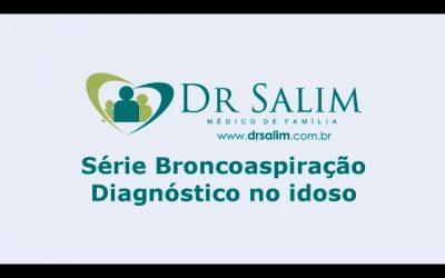 Como diagnosticar a broncoaspiração nos idosos?