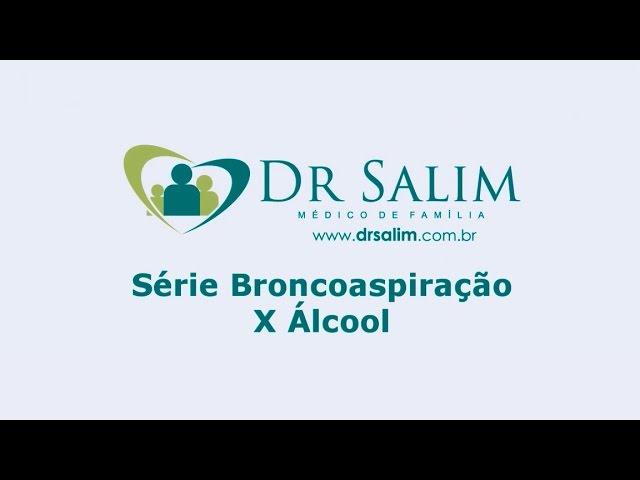 Álcool pode causar broncoaspiração?
