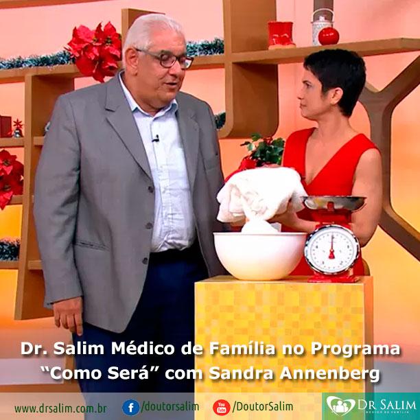 Dr. Salim no Programa Como será?