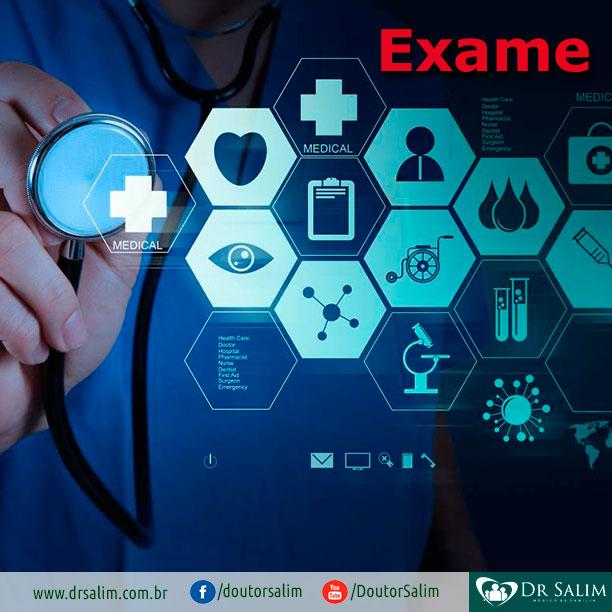 Que tipo de exame deve ser feito com o médico que acabou de se formar?
