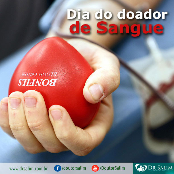 Dia Nacional do Doador de Sangue: faça sua parte!