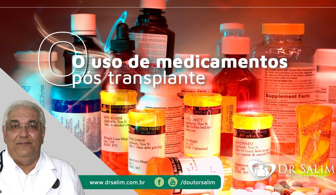 Uso de medicamentos pós transplante