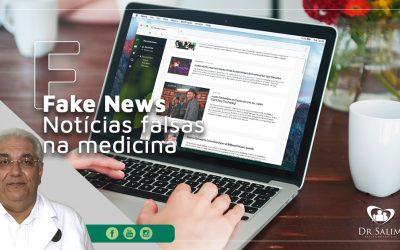 Fake News – notícias falsas na medicina