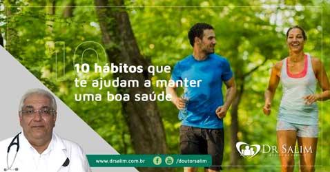 10 hábitos que te ajudam a manter uma boa saúde