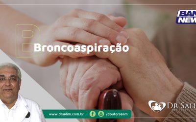 Broncoaspiração | BandNews 13/10/2018