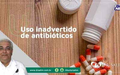 Uso inadvertido de antibióticos