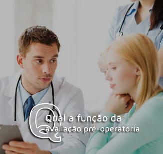 Qual a função da avaliação pré-operatória