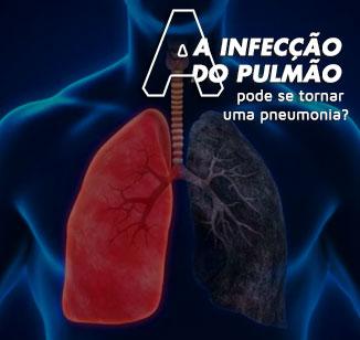 A infecção do pulmão pode se tornar uma pneumonia